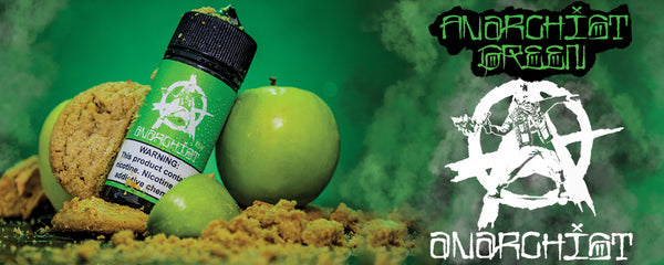Anarchist Vape Green Ejuice