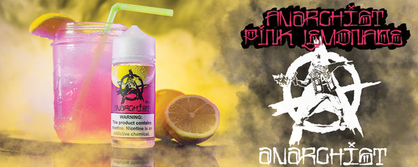 Anarchist Pink Lemonade vape