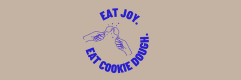 eat joy, eat cookie dough banner
