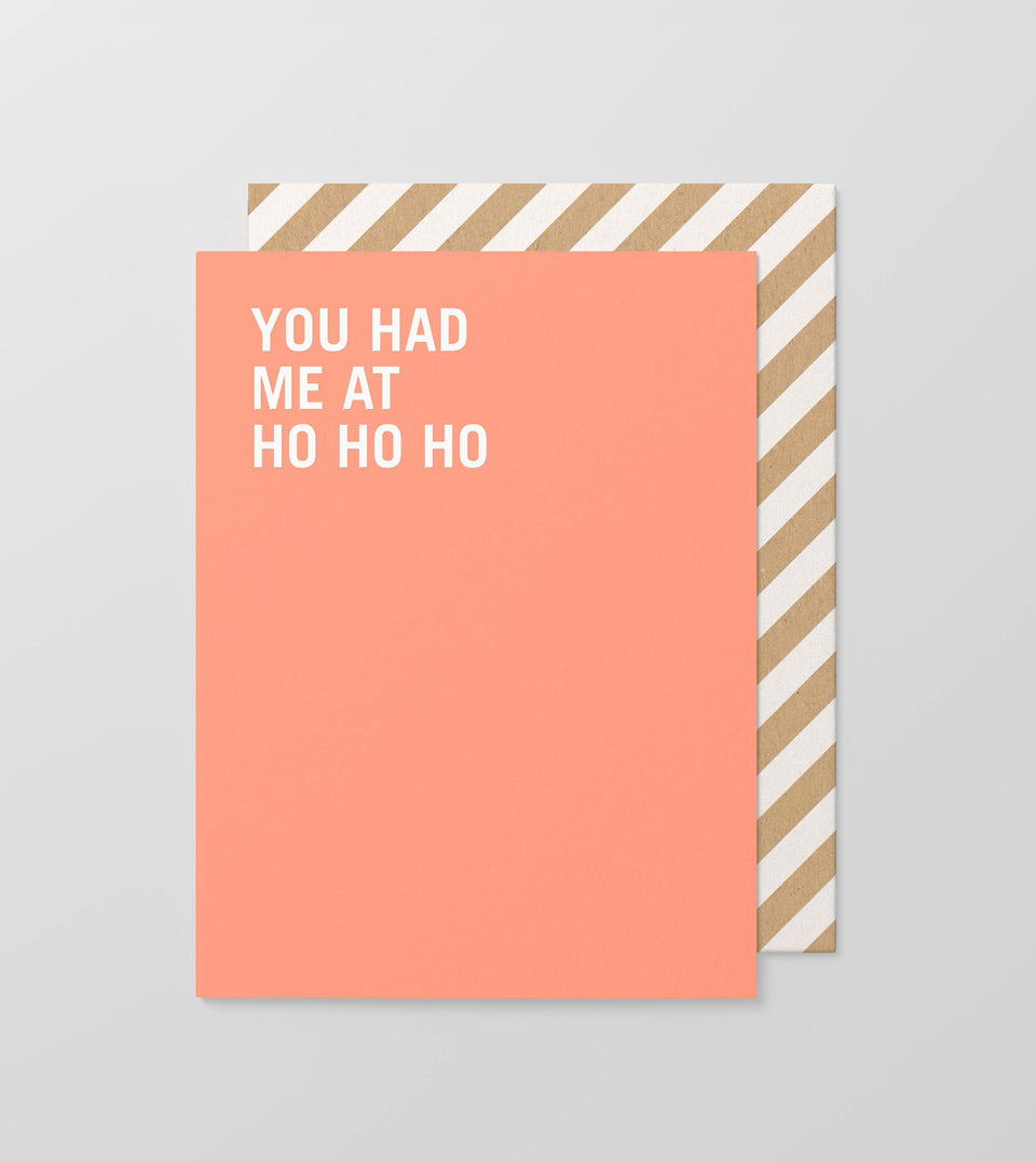 You had me at ho greeting card