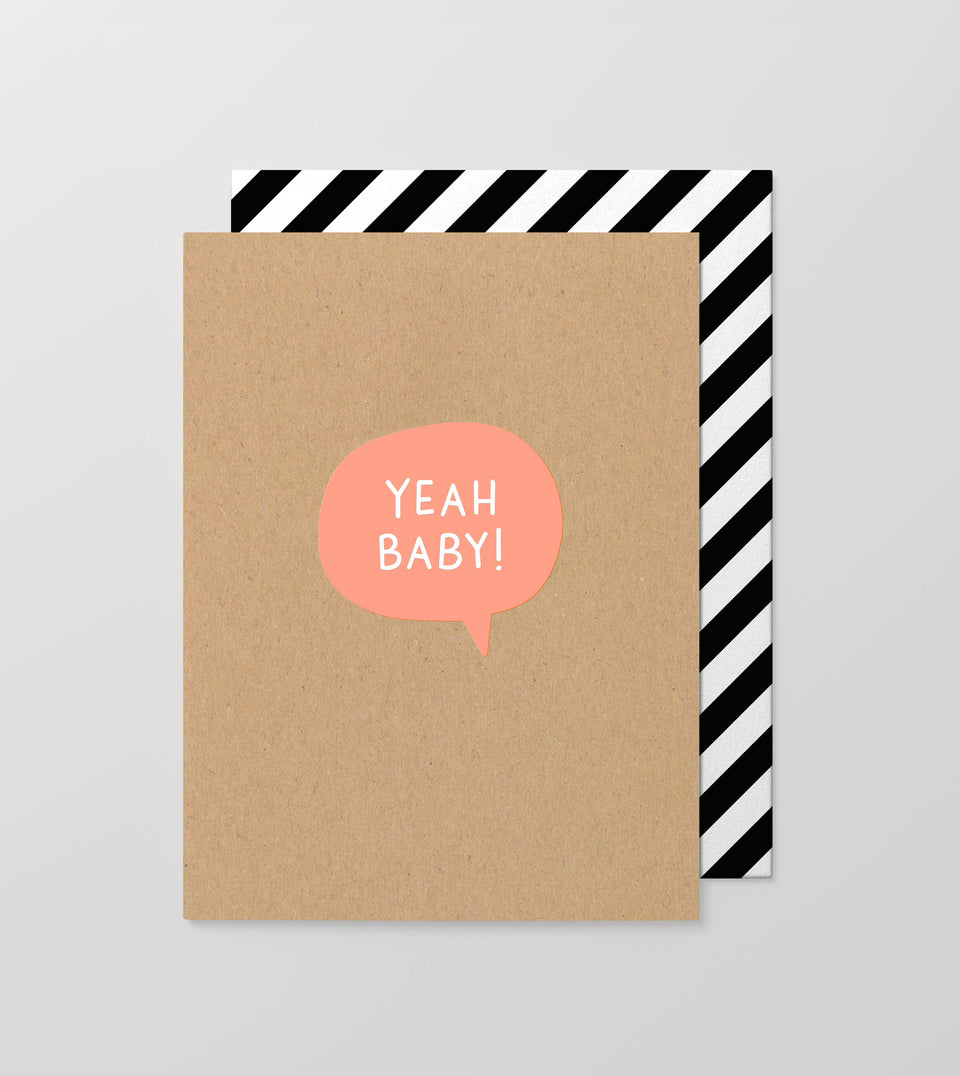 Yeah baby greeting card