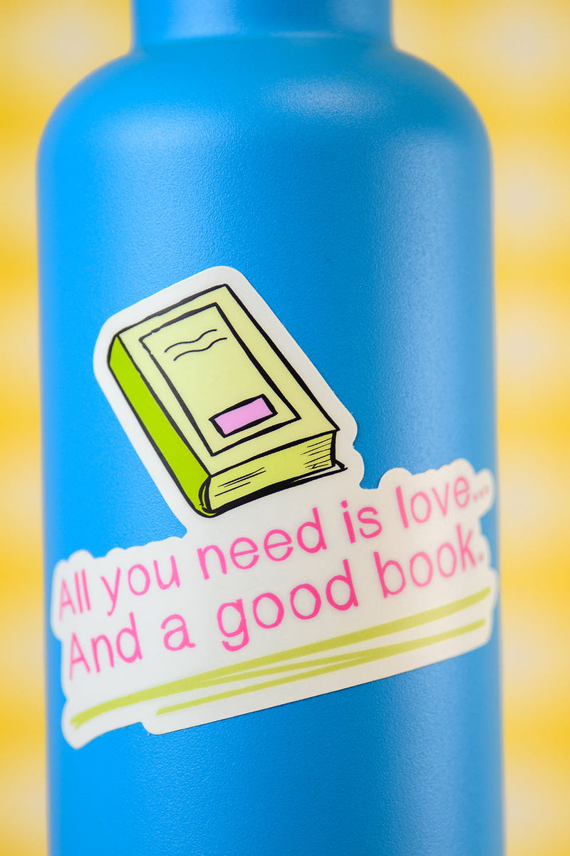 All you need is love and a good book... Die Cut Sticker