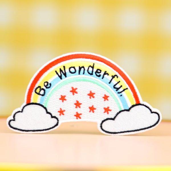 Be Wonderful... Felt Patch