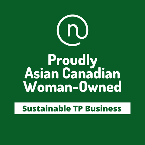 Proudly Asian Canadian Woman-Owned Sustainable TP Business