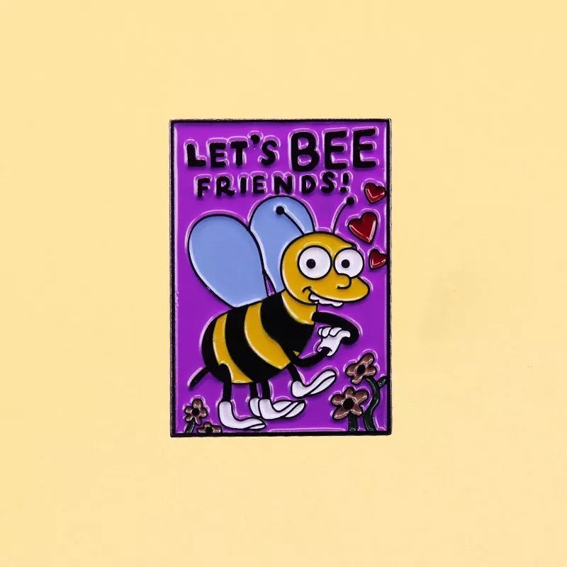 Pins Let's bee friends