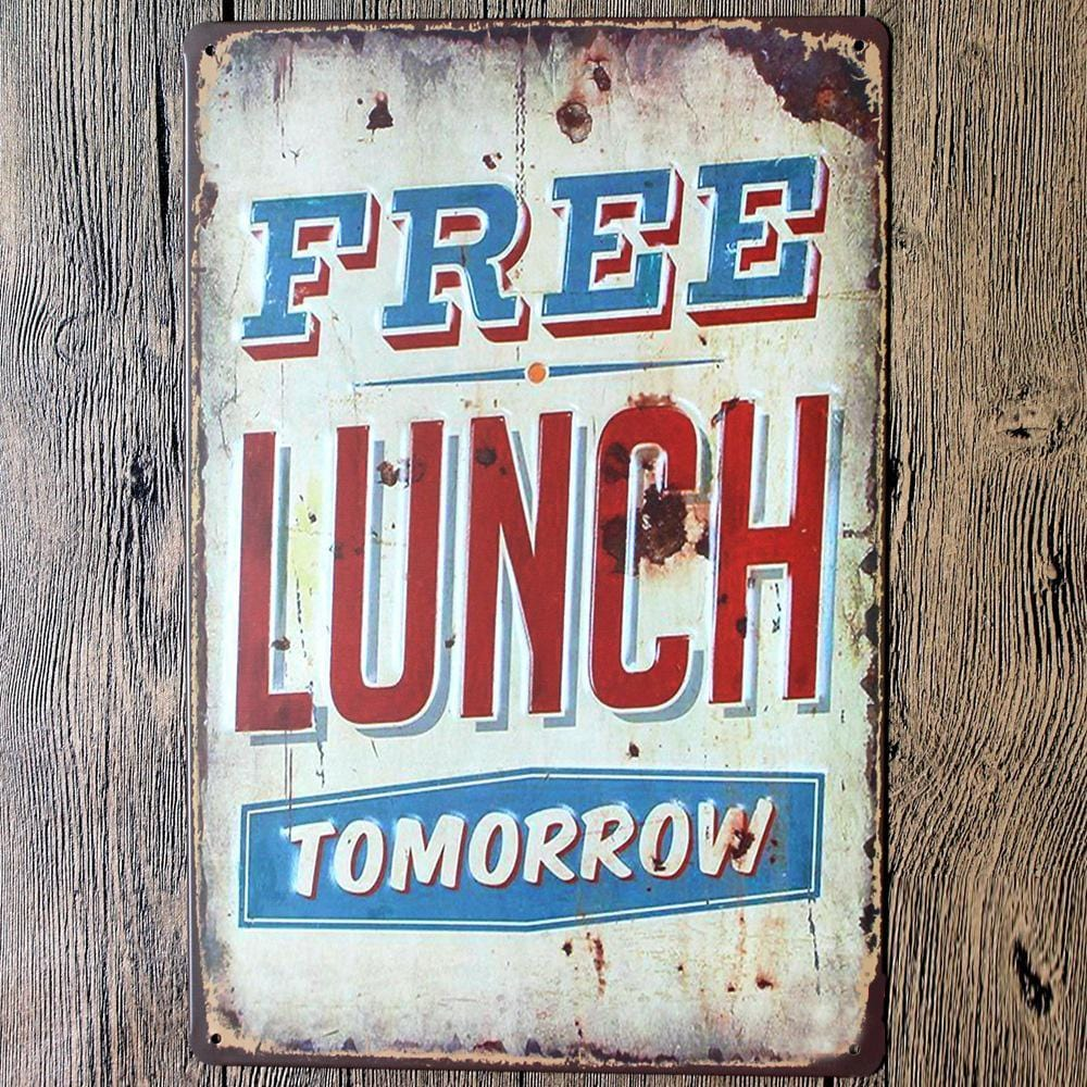 Free Lunch Tomorrow Tin Sign Poster