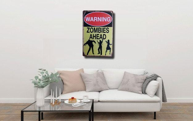 Zombies Ahead Metal Tin Poster