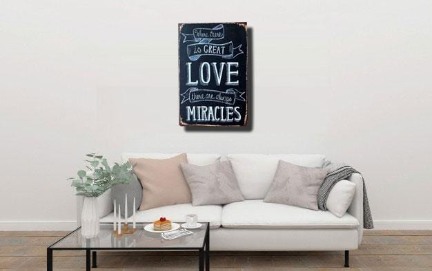 Love and Miracles Quote Metal Tin Sign Poster