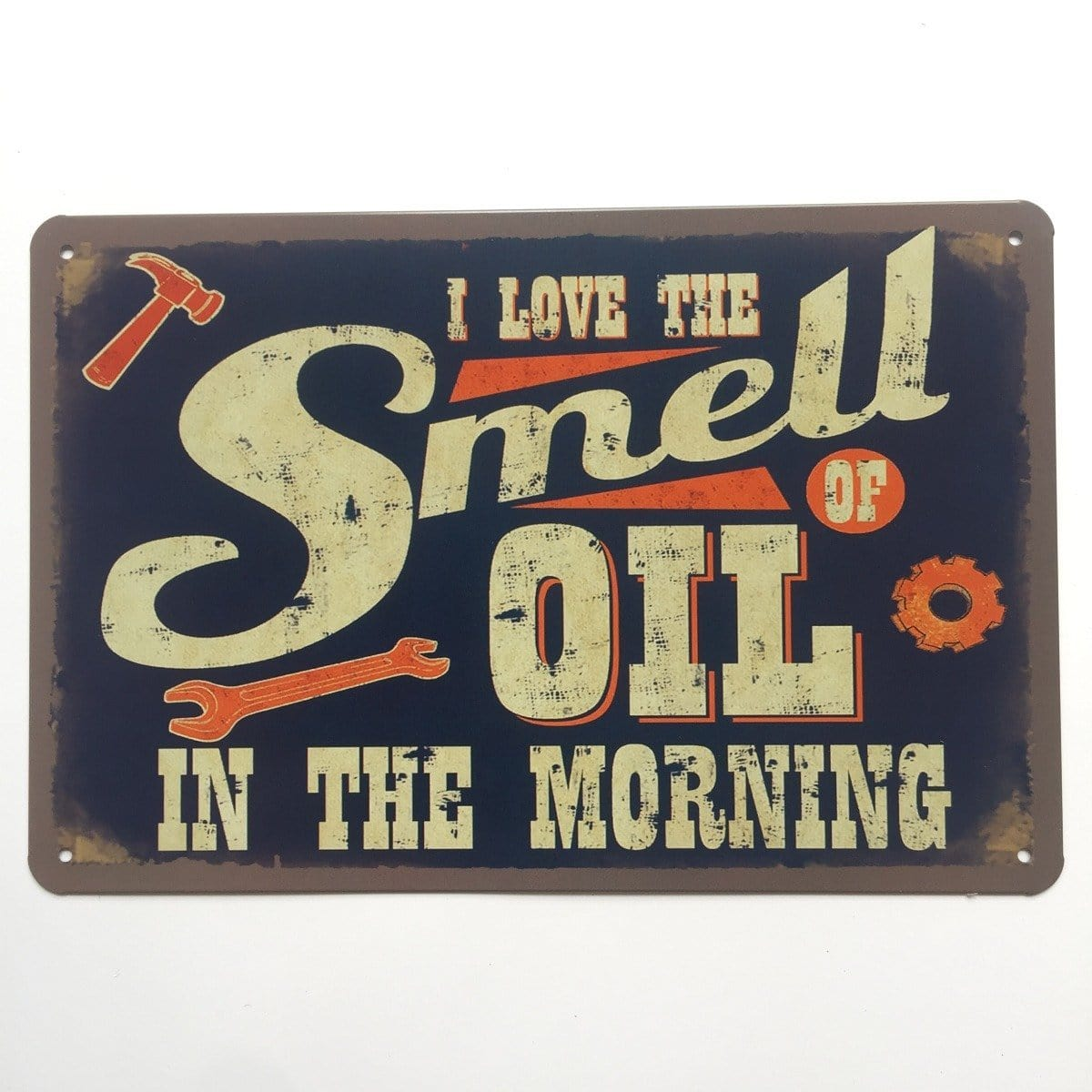 I Love The Smell of Oil in the Morning Garage Tin Sign Poster