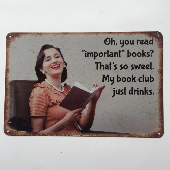 My Book Club - Just Drinks Quote Metal Tin Poster