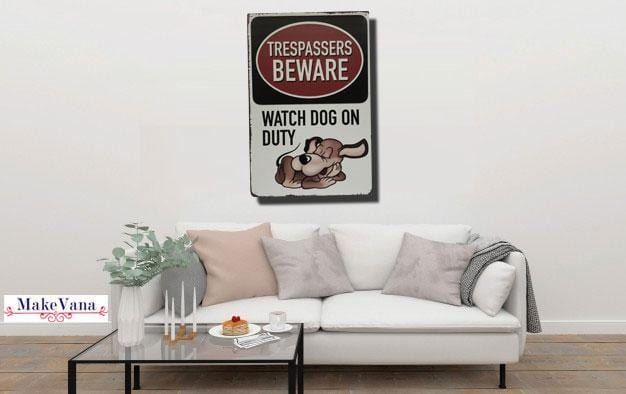Watch Dog On Duty Metal Poster