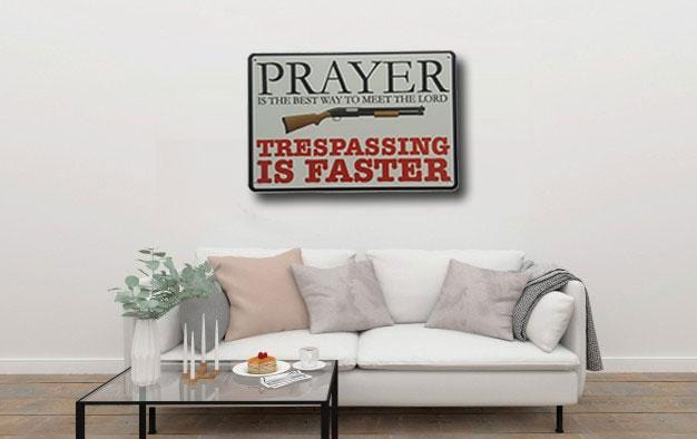 Prayer- No Trespassers Allowed Tin Sign Poster
