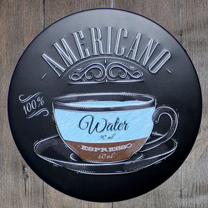 Americano Water Round Metal Tin Sign Poster