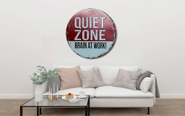 Quiet Zone Brain At Work Round Embossed Metal Tin Sign Poster