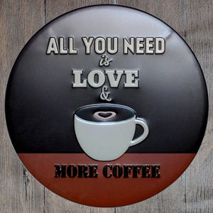 All You Need Is Love Round Metal Tin Sign Poster