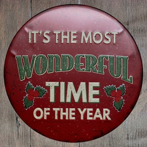 Its The Most Wonderful Time Round Metal Tin Sign Poster
