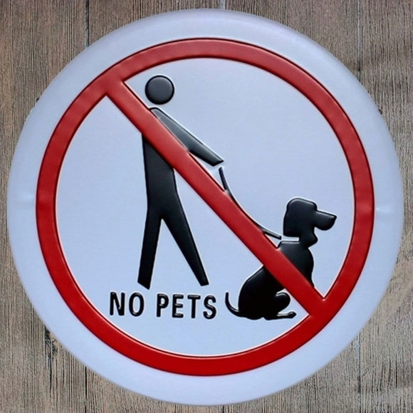 No Pets Round Metal Tin Sign Poster