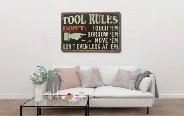 Tool Rules Sign Metal Poster