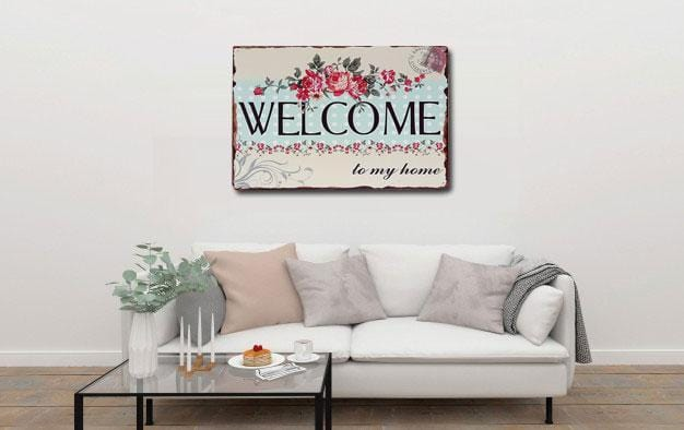Welcome to My Home Wall Metal Tin Poster