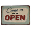 Come In - We are open Tin Sign Poster