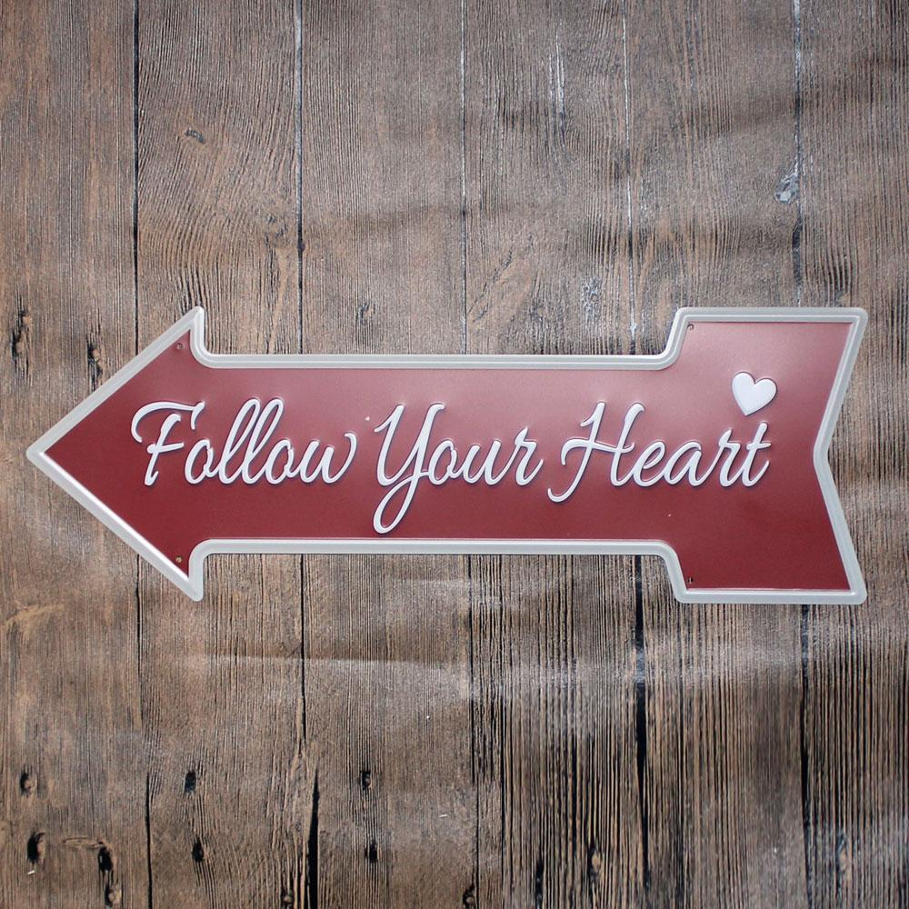 Follow Your Heart Arrow Metal Tin Sign Poster