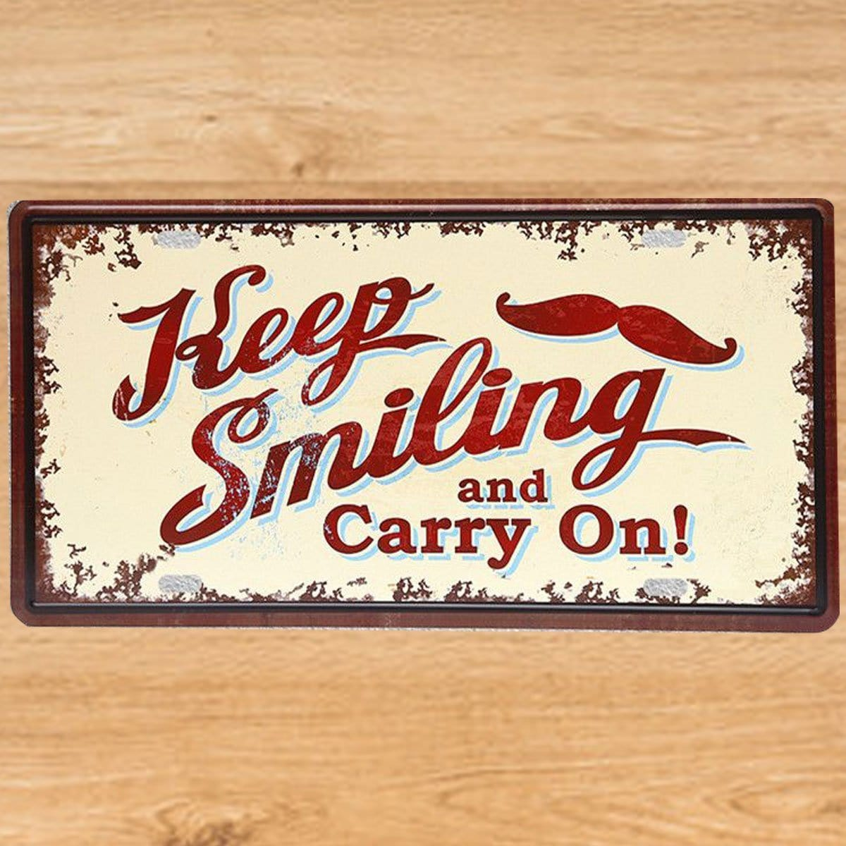 Keep Smiling and Carry on Tin Poster