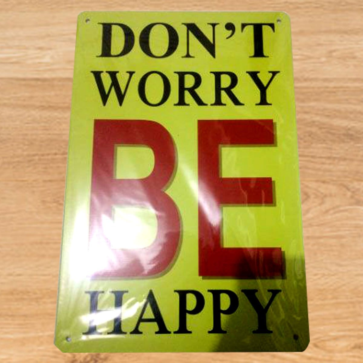 DON'T WORRY BE HAPPY Tin Wall Poster