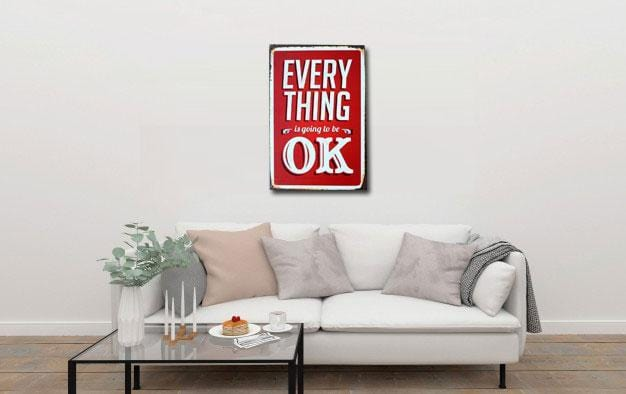 Everything is going to be Ok - Metal Poster