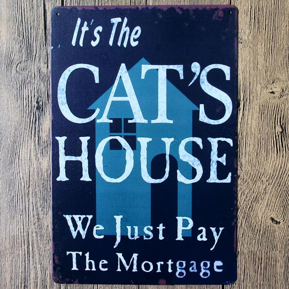 Its Cat's House- Funny Cat Poster