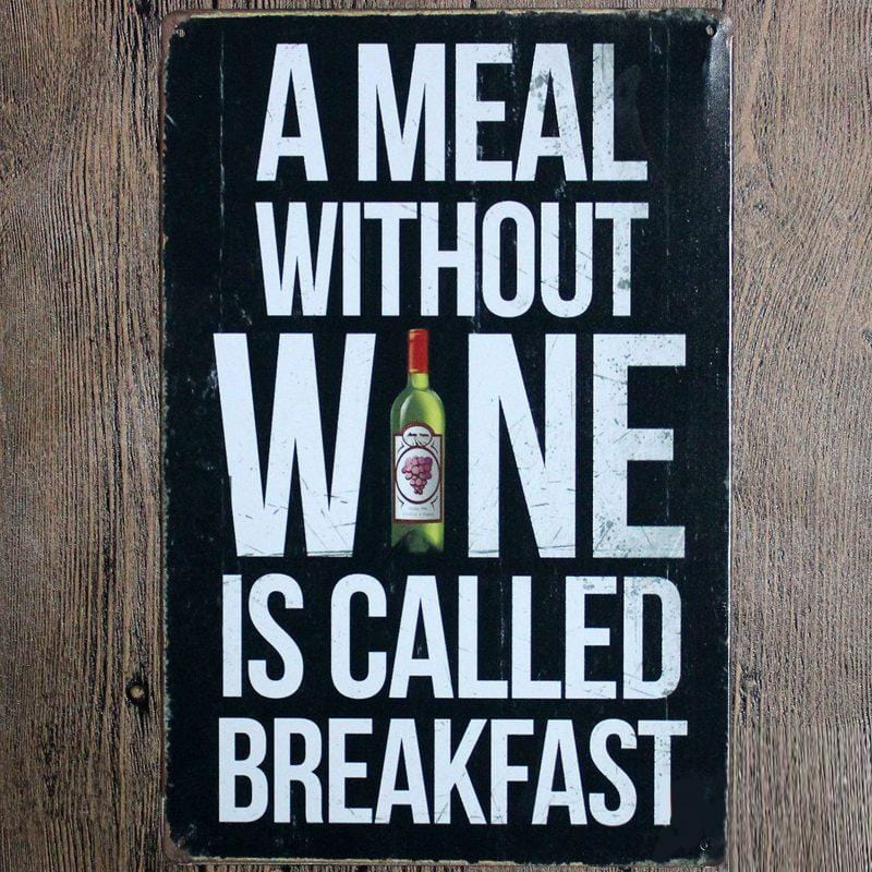 Funny wine posters - Metal Tin Sign Poster