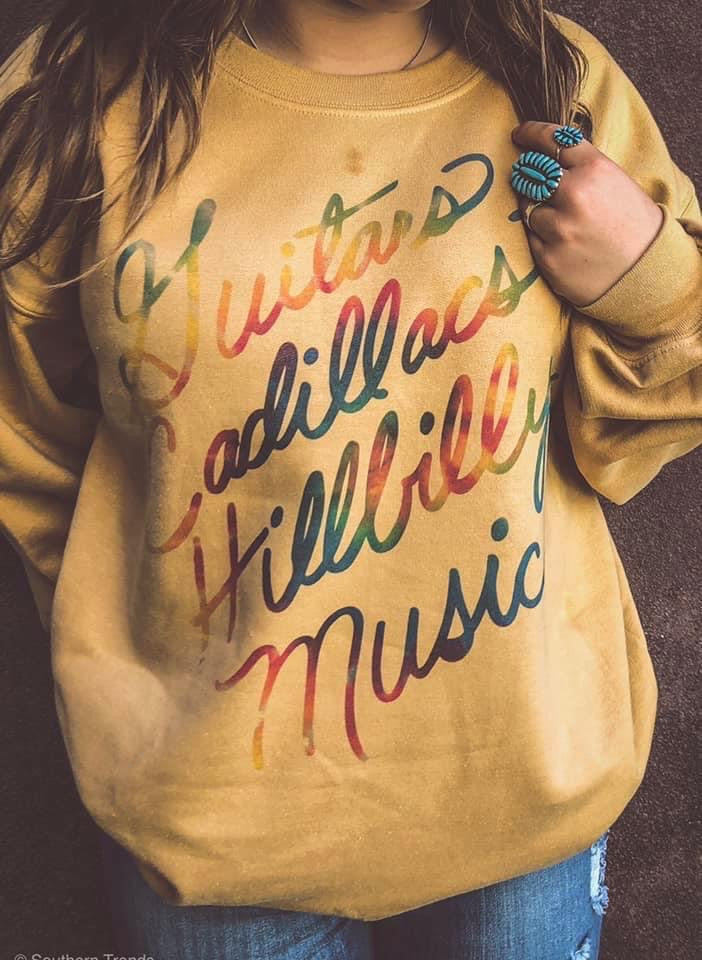 Hillbilly Music Sweatshirt PREORDER