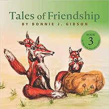 Load image into Gallery viewer, Fox Hollow Series #3, Tales of Friendship (Author Signed Copy)