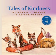 Load image into Gallery viewer, Fox Hollow Series #4, Tales of Kindness (Author Signed Copy)