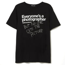 Load image into Gallery viewer, 'Everyone's a photographer' T-Shirt