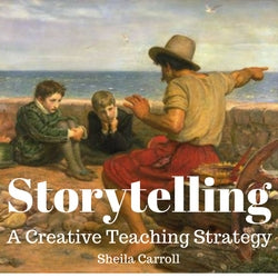 Storytelling: A Creative Teaching Strategy (ebook)