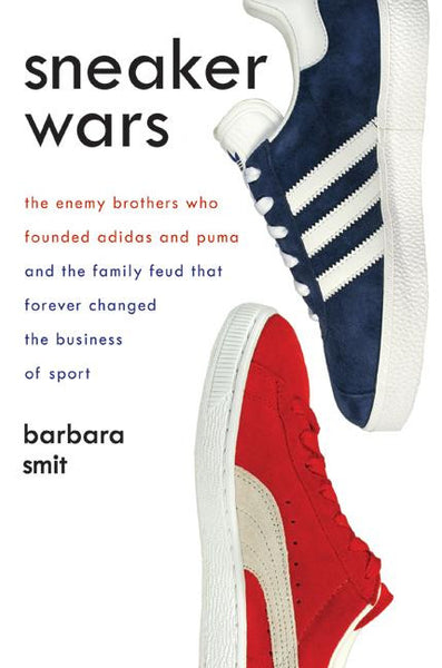 Sneaker Wars by Barbara Smit