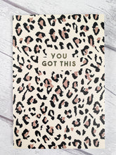 Load image into Gallery viewer, You Got This Animal Print Notebook