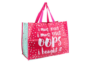 'I MUST RESIST, I MUST RESIST, OOPS I BOUGHT IT' Pink Bag