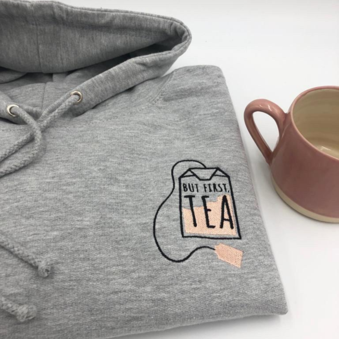 But First, Tea Hoodie, Sweatshirt or Crossneck