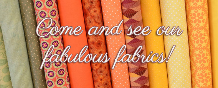 Come and feel our fabulous fabrics