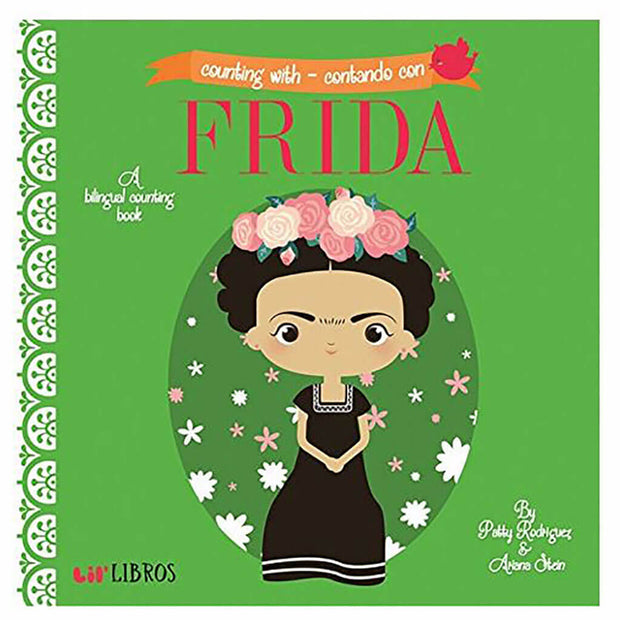 A Lil' Libros Book Frida Counting With/Contando Con - nini & loli