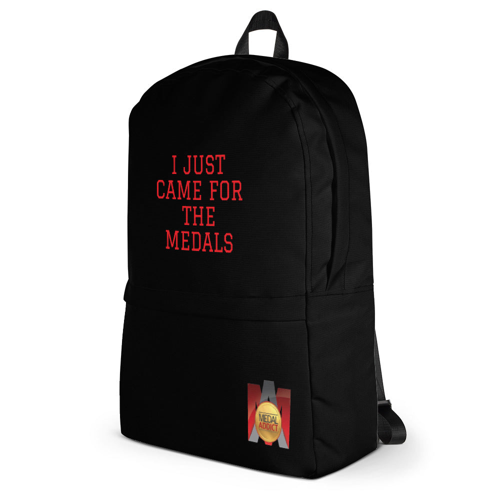 I Just Came For the Medals Backpack