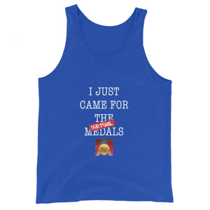 I Just Came for Virtual Medal Unisex Tank Top