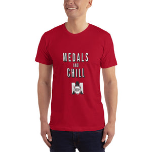 Medals and Chill T-Shirt