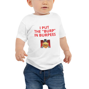 Burp in Burpees Baby Jersey Short Sleeve Tee