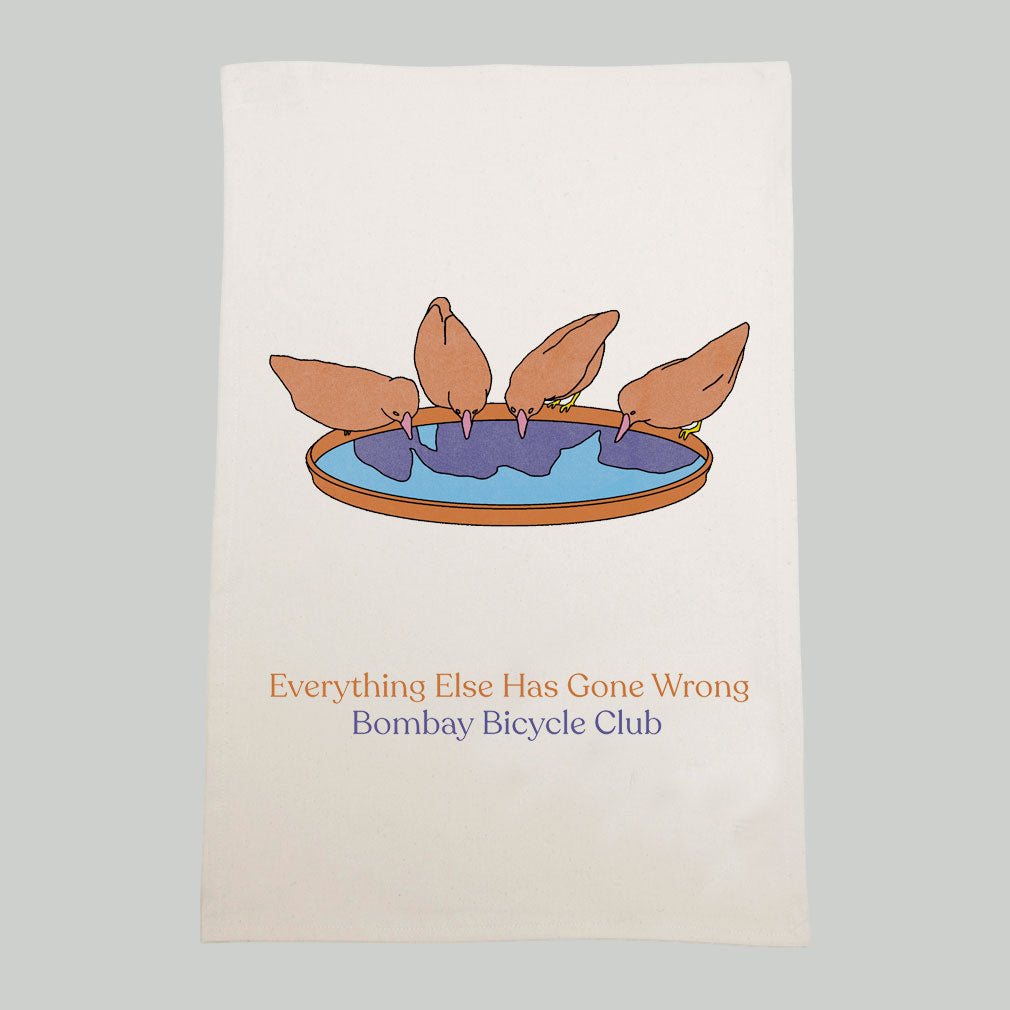 Everything Else Has Gone Wrong Teatowel