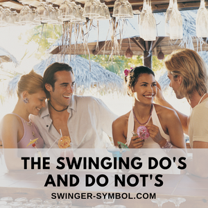 the swinging do's and do not's