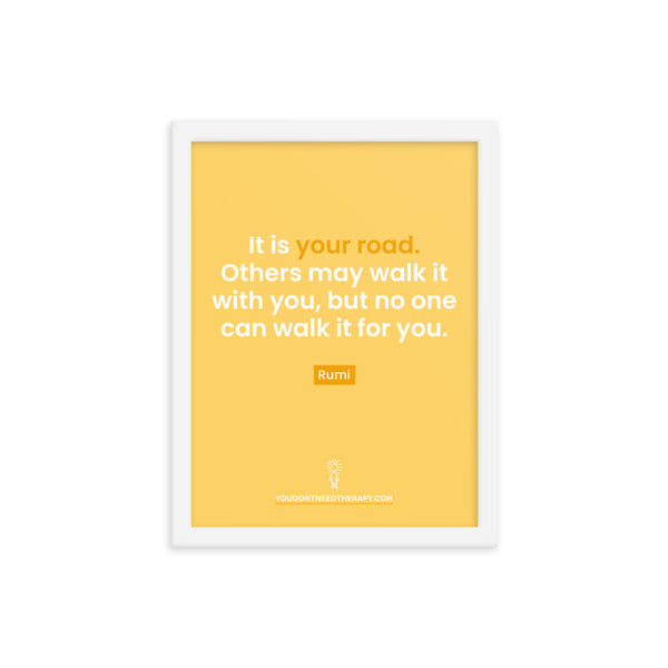Your Road Framed Poster