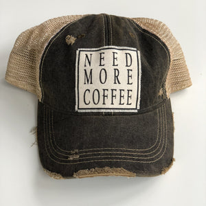 Need More Coffee Distressed Baseball Hat - Inspired Evanston