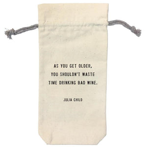 Open image in slideshow, Wine Bag - Choose From 6 Different Sayings - Inspired Evanston